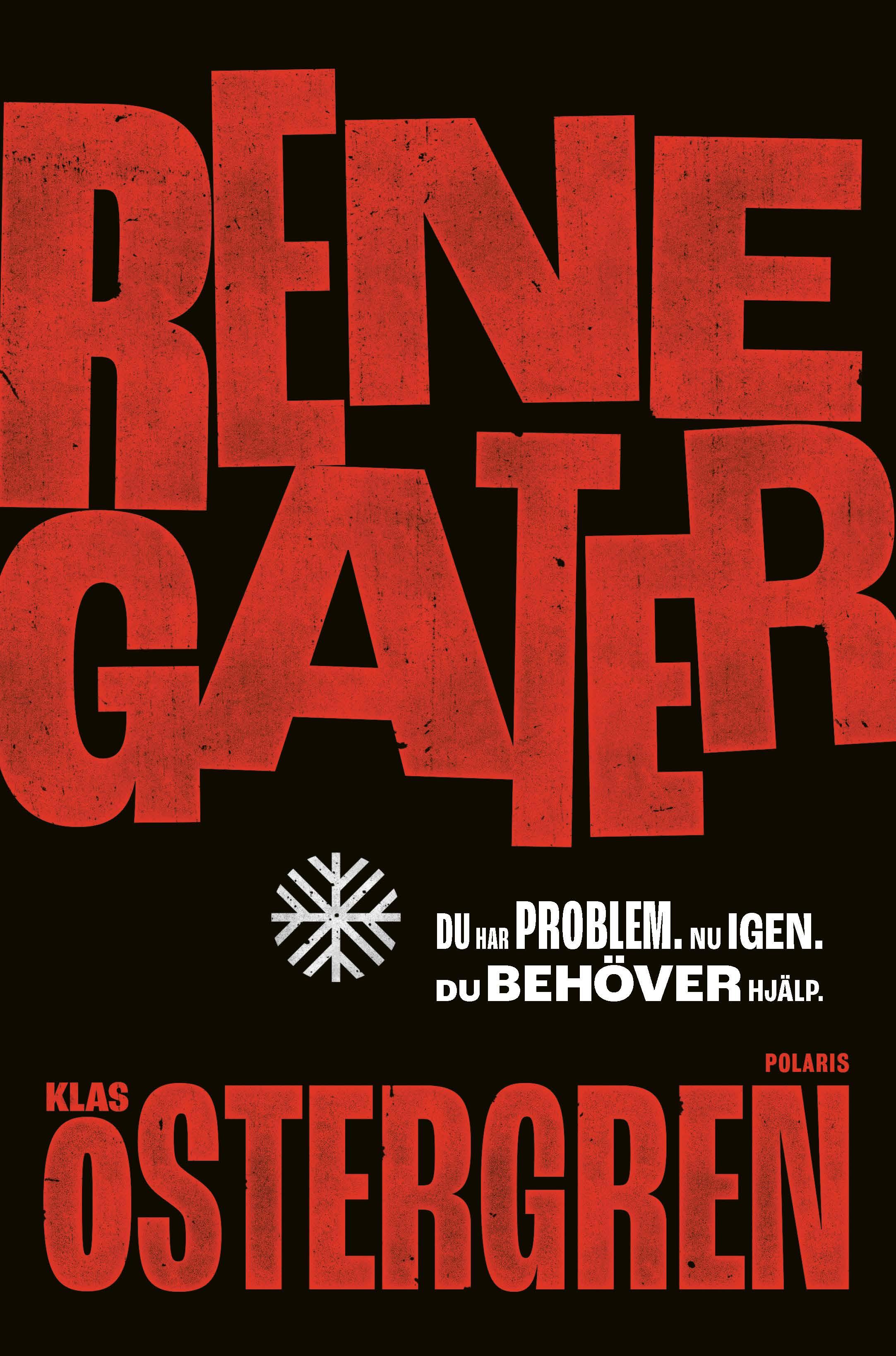 Renegater | Klas Östergren | Bokförlaget Polaris
